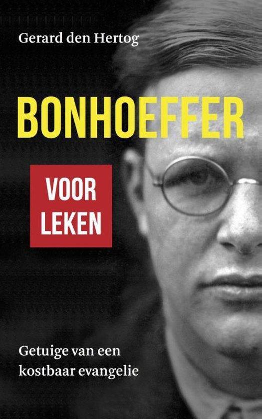 Bonhoeffer voor leken - Gerard den Hertog |