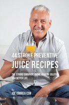 44 Stroke Preventive Juice Recipes