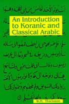 Boek cover Introduction to Koranic & Classical Arabic van W M Thackston