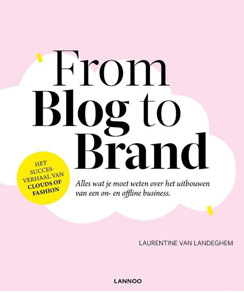 From Blog to Brand - Laurentine van Landeghem