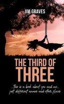 The Third of Three
