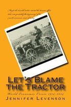 Let's Blame the Tractor