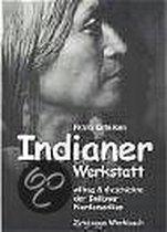 Indianer Werkstatt 1