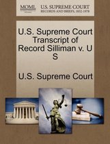 U.S. Supreme Court Transcript of Record Silliman V. U S