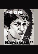 I Am Narcissus