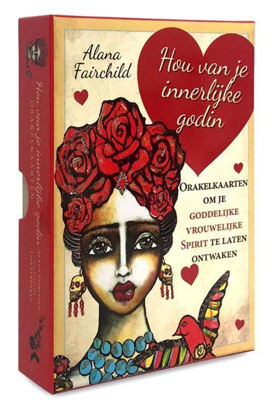 Hou van je innerlijke Godin - Alana Fairchild   Fthsonline.com