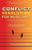 Conflict Resolution for Musicians (and Other Cool People)