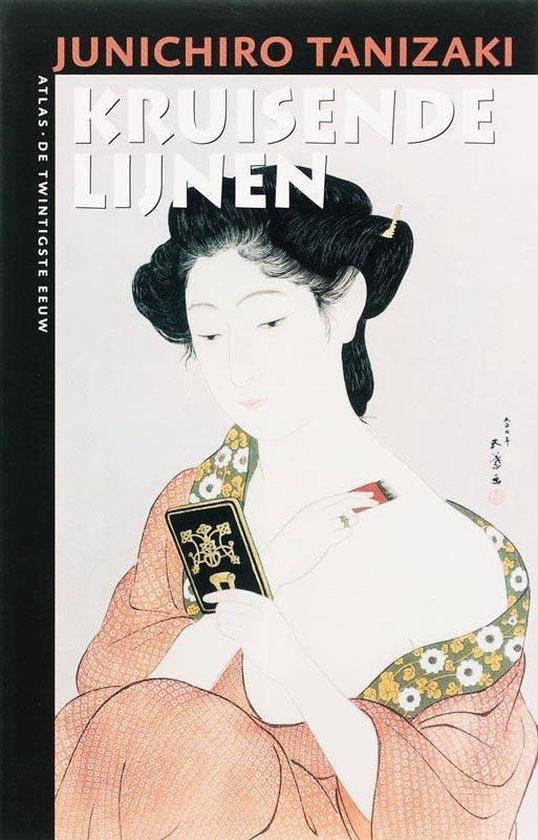 Kruisende Lijnen - Junichiro Tanizaki |