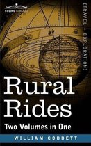Rural Rides (Two Volumes in One)