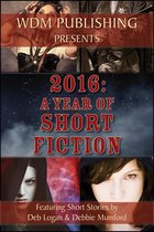 2016: A Year of Short Fiction