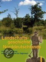 Landschaftsgeschichte Norddeutschlands