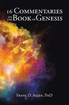 Boek cover 16 Commentaries on the Book of Genesis van Frank D. Allen, Phd