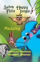 Selva Feliz * Happy Jungle