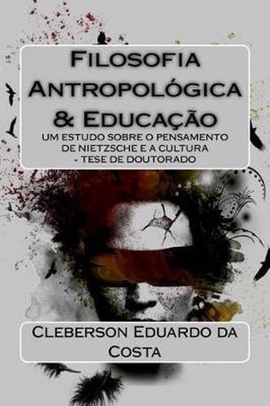 Filosofia Antropologica E Educacao