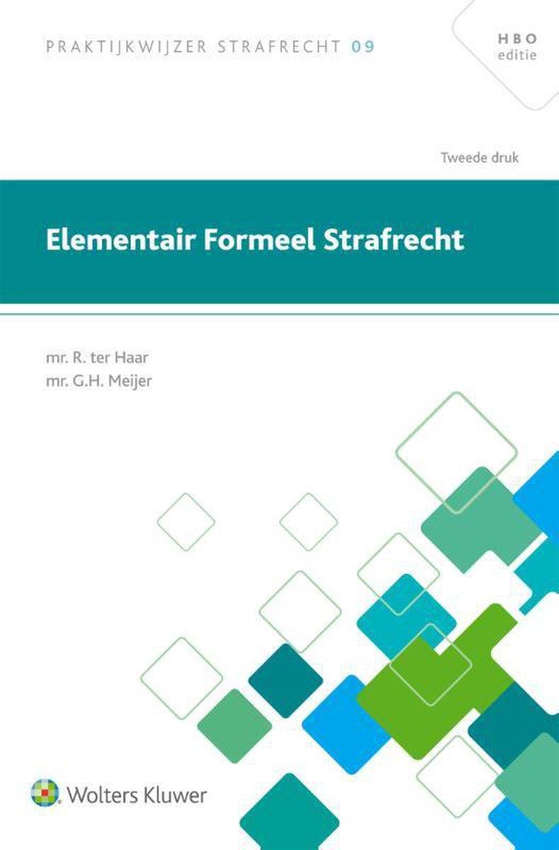 Praktijkwijzer Strafrecht 9 -   Elementair formeel strafrecht - R. Ter Haar
