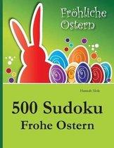 500 Sudoku Frohe Ostern