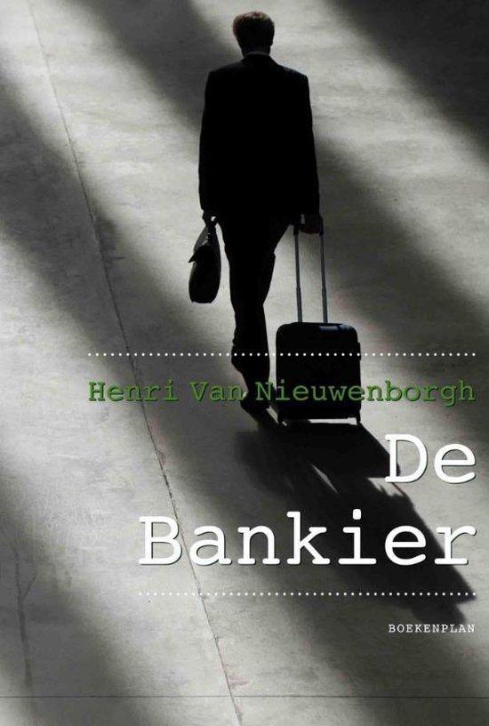 De bankier - Henry van Nieuwenborgh | Fthsonline.com