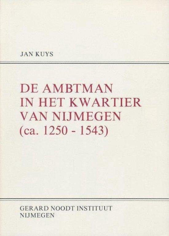 Ambtman in het kwartier van nymegen - Kuys |
