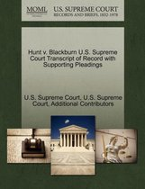 Hunt V. Blackburn U.S. Supreme Court Transcript of Record with Supporting Pleadings