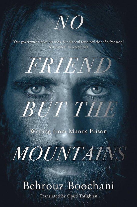 Boek cover No Friend but the Mountains van Behrouz Boochani (Paperback)