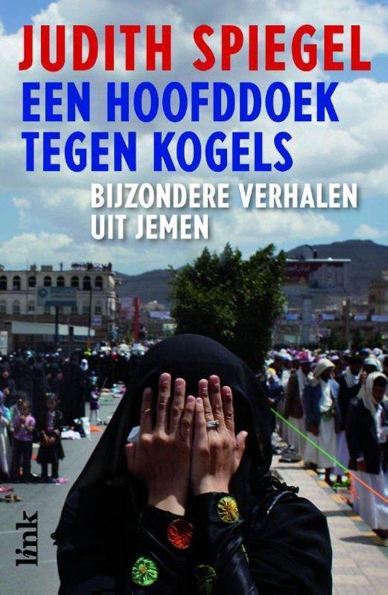 Een hoofddoek tegen kogels - Judith Spiegel pdf epub