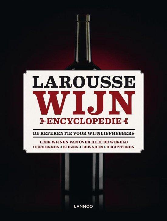 Larousse wijnencyclopedie - Larousse Team | Fthsonline.com