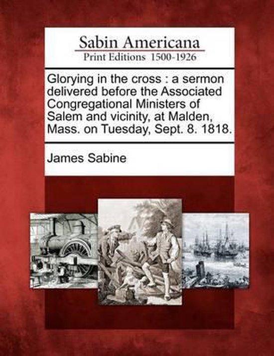 Boek cover Glorying in the Cross van James Sabine (Paperback)