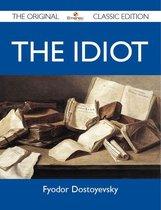 The Idiot - The Original Classic Edition