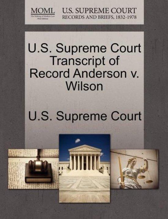 U.S. Supreme Court Transcript of Record Anderson V. Wilson