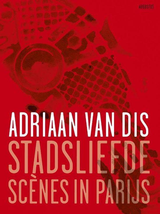 Boek cover Stadsliefde van Adriaan van Dis (Paperback)