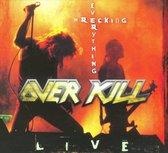 Wrecking Everything-Live