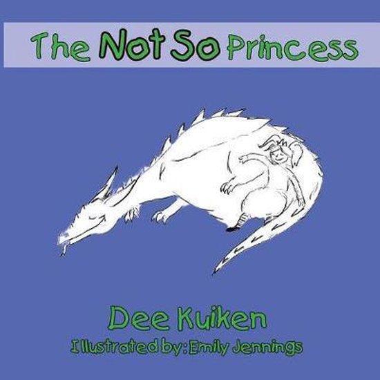 The Not So Princess