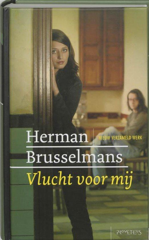 Vlucht voor mij - Herman Brusselmans |