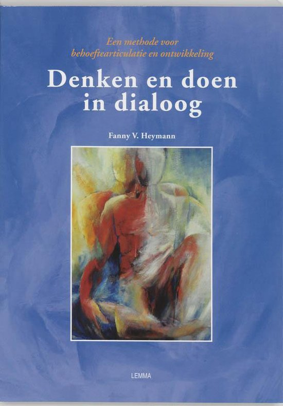 Denken En Doen In Dialoog - F.V. Heijman  