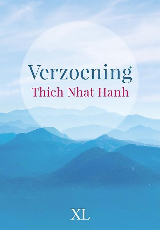 Verzoening - grote letter uitgave - Thich Nhat Hanh |