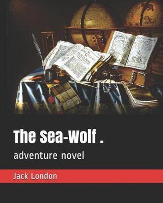 The Sea-Wolf .
