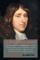 A Man Named Daniel