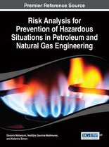 Risk Analysis for Prevention of Hazardous Situations in Petroleum and Natural Gas Engineering