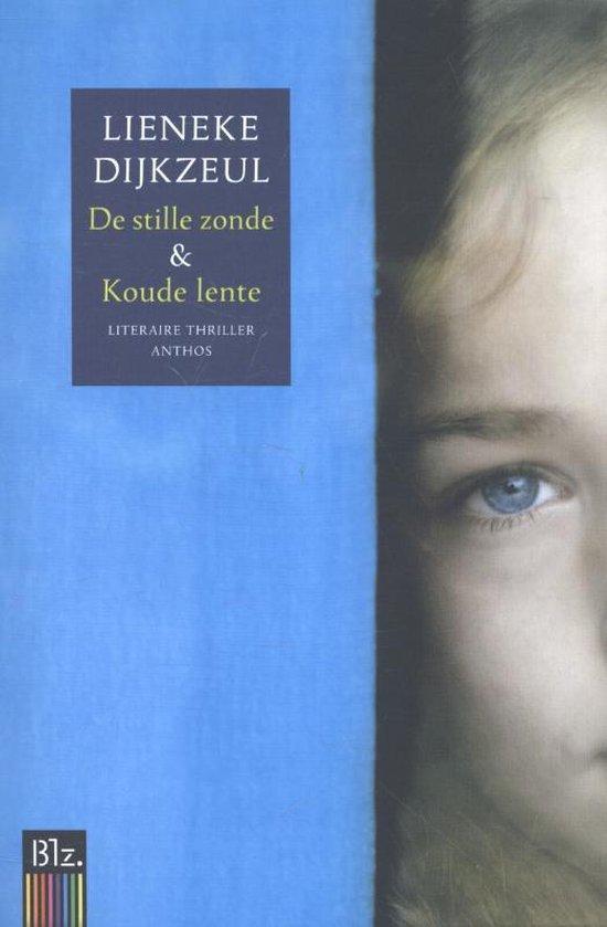 De stille zonde en Koude lente - Lieneke Dijkzeul |