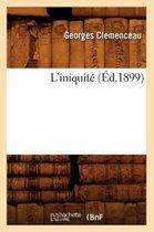 L'iniquite (Ed.1899)