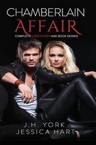 Chamberlain Affair Complete Love Story and Book Series