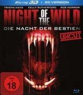 Night of the Wild - Die Nacht der Bestien (3D Blu-ray)