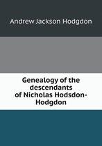 Genealogy of the Descendants of Nicholas Hodsdon-Hodgdon