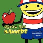 Skeeter Uses Manners (Skeeter Sneeter Doodlebop #2)