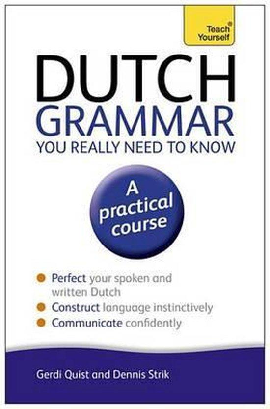 Boek cover Dutch Grammar You Really Need to Know: Teach Yourself van Gerdi Quist (Onbekend)