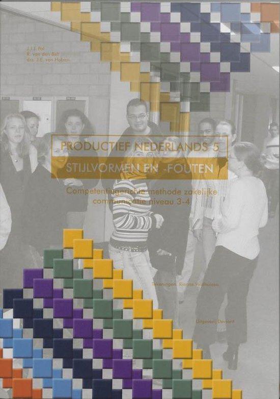 Boek cover Productief Nederlands / 5 Stijlvormen En -Fouten van J.J.J. Pol