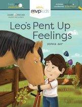 Leo's Pent Up Feelings
