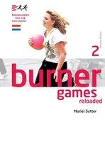 Burner games reloaded
