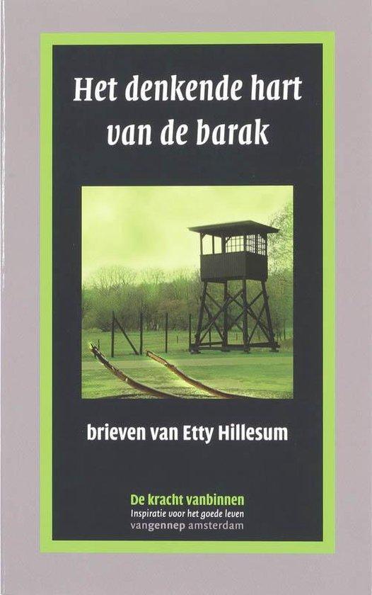 Het Denkend Hart Van De Barak - E. Hillesum |