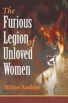 Omslag The Furious Legion of Unloved Women